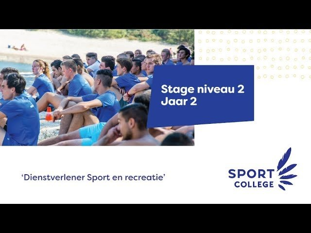 YouTube video - Stage Niveau 2 - jaar 2